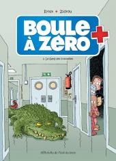 Boule à Zéro 2. Le gang des crocodiles