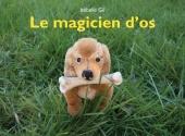 Magicien d'os (Le)