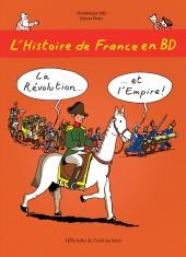 Histoire de France en BD (L') : La Révolution et l'Empire