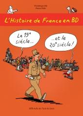Histoire de France en BD (L') : Le 19ème siècle et le 20ème siècle