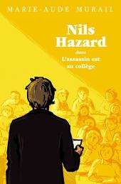 Nils Hazard chasseur d'énigmes : L'Assassin est au collège