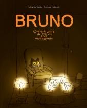 Bruno. Quelques jours de ma vie très intéressante