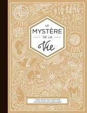 Mystère de la vie (Le)