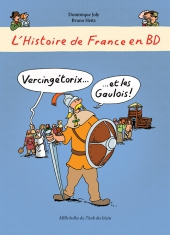 Histoire de France en BD (L') : Vercingétorix et les Gaulois