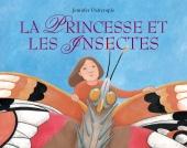 Princesse et les Insectes (La)