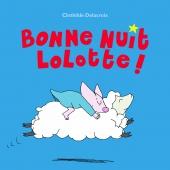 Bonne nuit Lolotte !