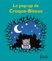 Pop up de Croque-Bisous (Le)