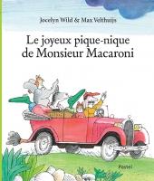 Joyeux pique-nique de Monsieur Macaroni (Le)