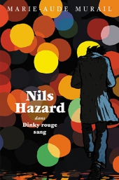 Nils Hazard chasseur d'énigmes : Dinky rouge sang