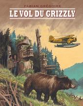 Vol du grizzly (Le)