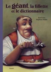 Géant, la fillette et le dictionnaire (Le)