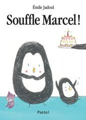 Souffle Marcel !
