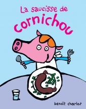 Saucisse de Cornichou (La)