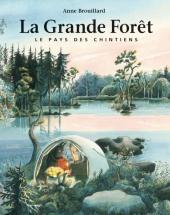Grande Forêt (La). Le pays des Chintiens