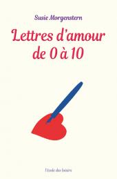 Lettres d'amour de 0 à 10