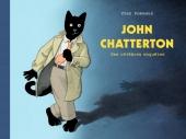 John Chatterton - Ses célèbres enquêtes (anthologie)