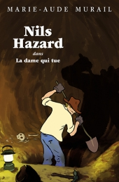 Nils Hazard chasseur d'énigmes : La dame qui tue