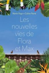 Nouvelles vies de Flora et Max (Les)