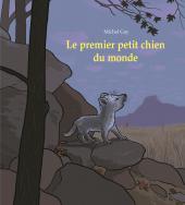 Premier petit chien du monde (Le)