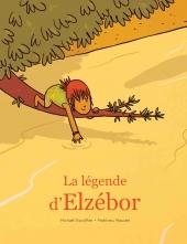Légende d'Elzébor (La)