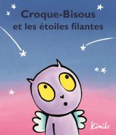 Croque-Bisous et les étoiles filantes