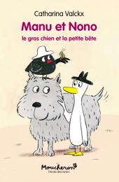 Manu et Nono - Gros chien et la petite bête (Le)