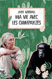 Ma vie avec les chimpanzés (nouvelle édition)