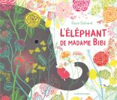 Éléphant de Madame Bibi (L')