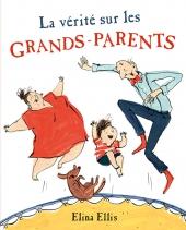 Vérité sur les grands-parents (La)