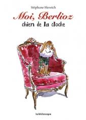 Moi, Berlioz chien de la cloche