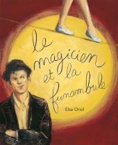 Magicien et la funambule (Le)