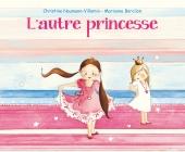 Autre princesse (L')
