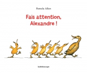 Fais attention Alexandre !