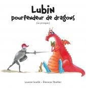 Lubin, pourfendeur de dragons (ou presque)