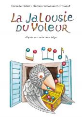 Jalousie du voleur (La)