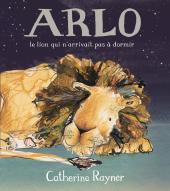 Arlo, le lion qui n'arrivait pas à dormir
