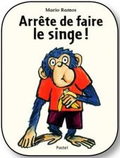 Arrête de faire le singe