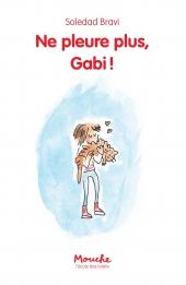 Ne pleure plus, Gabi !