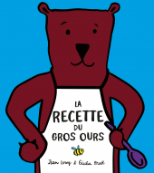 Recette du gros ours (La)