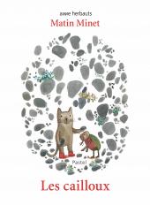Matin Minet - Les cailloux