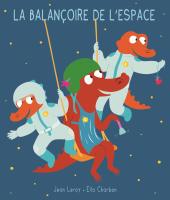 Balançoire de l'espace (La)