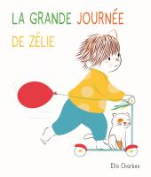Grande journée de Zélie (La)
