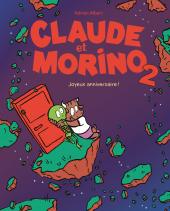 Claude et Morino 2 – Joyeux anniversaire !