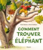Comment trouver un éléphant