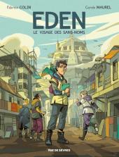 Eden - T1 : le visage des sans noms