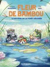 Fleur de Bambou - T2 : le mystère de la forêt dévorée