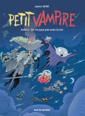 Petit Vampire - T3 : on ne joue pas avec la vie