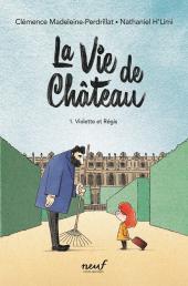 Vie de château (La)