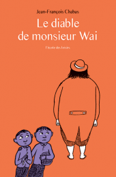 Diable de monsieur Wai (Le)