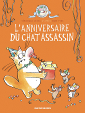 Chat assassin - T4 : l'anniversaire du Chat assassin